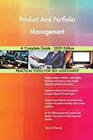 Product And Portfolio Management A Complete Guide - 2020 Edition
