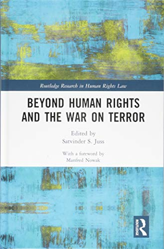 Download Beyond Human Rights and the War on Terror (Routledge Research in Human Rights Law) 1138543772