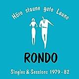 ロンド・シングルズ&セッションズ 1979-82  (Hore - Staune - Gute Laune: Rondo Singles + Sessions 1979-82) [SSZ-3060]※2CD