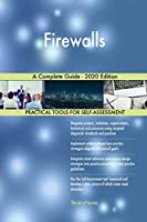Firewalls A Complete Guide - 2020 Edition