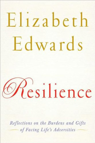 Download Resilience: Reflections on the Burdens and Gifts of Facing Life's Adversities 076793136X