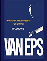 George Van Eps Harmonic Mechanisms Guitar: Volume 1 (Mel Bay Presents)