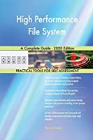 High Performance File System A Complete Guide - 2020 Edition