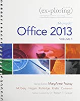 Exploring Microsoft Office 2013, Volume 1 & Technology In Action, Introductory & MyLab IT with Pearson eText -- Access Card -- for Exploring with Technology In Action Package