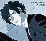 Q-vism (期間生産限定盤) (DVD付) (特典なし)
