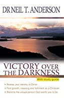 Victory over the Darkness: With Study Guide