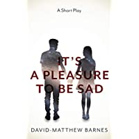 It's a Pleasure to Be Sad (English Edition)