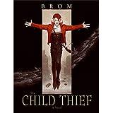 The Child Thief: A Novel