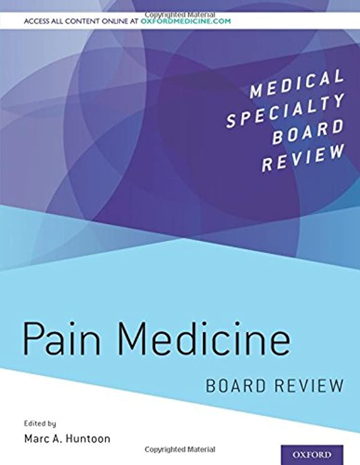 急流要件作動するPain Medicine Board Review (Medical Specialty Board Review)