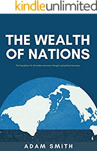 The Wealth of Nations : The Economics Classic - A Selected Edition for the Contemporary Reader (English Edition)