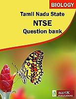Tamil nadu state  NTSE biology question bank (Volume 1)