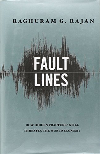 Fault Lines: How Hidden Fractures Still Threaten the World Economyの詳細を見る