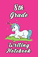 8th Grade Writing Notebook: 6x9 Unlined 120 pages Glossy writing Notebook of Grades for Boys and girls