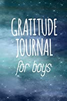 Gratitude Journal For Boys: Weekly Gratitude Journal With Prompts | 108 Weeks Of Choosing Gratitude
