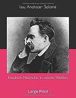 Friedrich Nietzsche in seinen Werken: Large Print