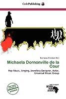 Michaela Dornonville de La Cour
