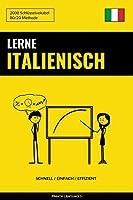 Lerne Italienisch - Schnell / Einfach / Effizient: 2000 Schluesselvokabel