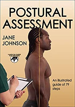 Postural Assessment (Hands-on Guides for Therapists) by [Johnson, Jane C.]