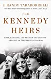 The Kennedy Heirs: John, Caroline, and the New Generation--a Legacy of Triumph and Tragedy 画像