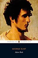 Adam Bede (Penguin Classics) by George Eliot(2008-06-24)