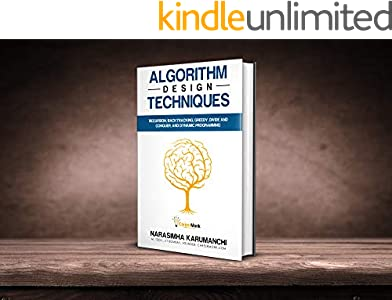 Algorithm Design Techniques: Recursion, Backtracking, Greedy, Divide and Conquer, and Dynamic Programming (English Edition)