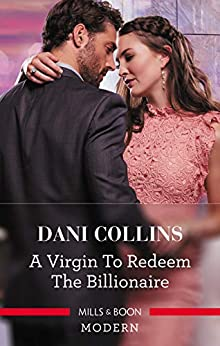 A Virgin to Redeem the Billionaire (Innocents for Billionaires) by [Collins, Dani]