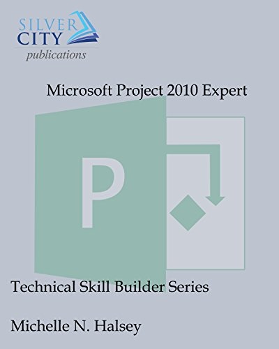 Microsoft Project 2010 Expert (Technical Skill Builder Series) (English Edition)