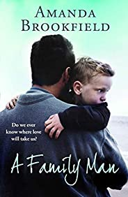 A Family Man: A heartbreaking novel of love and family