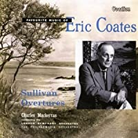 Favourite Music of Eric Coates & Sullivan Overture