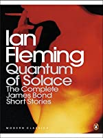 Quantum of Solace (B format): The complete James Bond short stories (Complete Bond Short Stories)