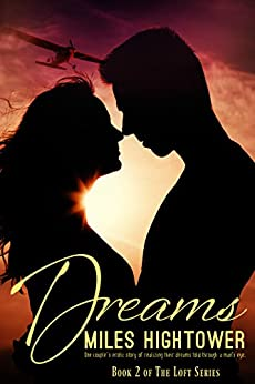 Dreams (The Loft Series Book 2) by [Hightower, Miles]