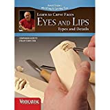 Learn to Carve Faces: Eyes and Lips (Booklet): Companion Guide to Eyes and Lips Study Stick [並行輸入品] 画像