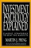 Investment Psychology Explained - Custom Edition