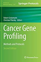 Cancer Gene Profiling: Methods and Protocols (Methods in Molecular Biology)