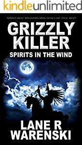 Grizzly Killer: Spirits In The Wind (English Edition)