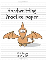 """Handwriting Practice Paper: (Notebook with Dotted Lined Sheets) Dinosaur Edition (120 Pages, 8,5"""" x 11"""") (Handwritting)"""