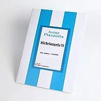 ミケランジェロ 70(Michelangelo 70 )ピアノ連弾楽譜ピース (Astor Piazzolla)