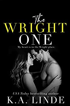 The Wright One (Wright Love Duet Book 2) by [Linde, K.A.]