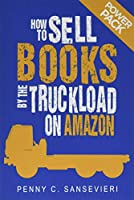 Power Pack!: Sell More Books on Amazon. Get More Reviews on Amazon (How to Sell Books by the Truckload on Amazon)