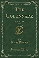 The Colonnade, Vol. 3: March, 1941 (Classic Reprint)