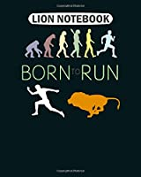 Lion Notebook: running wildlife run evolution  College Ruled - 50 sheets, 100 pages - 8 x 10 inches