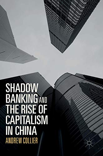 Download Shadow Banking and the Rise of Capitalism in China 9811029954