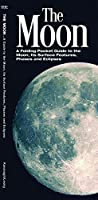 The Moon: A Folding Pocket Guide to the Moon, Its Surface Features, Phases & Eclipses (A Pocket Naturalist Guide)