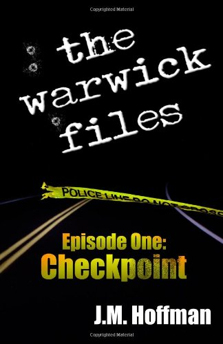 The Warwick Files: Checkpoint (Volume 1)