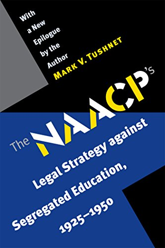 Download The N.A.A.C.P.'s Legal Strategy against Segregated Education, 1925-1950 0807855952