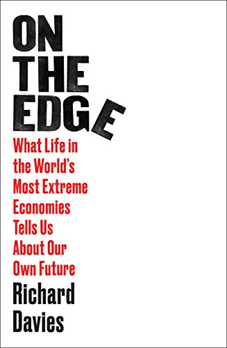 Extreme Economies: 9 Lessons from the World's Limits (English Edition)