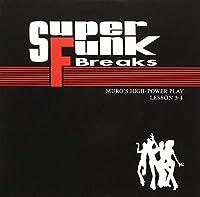 Super Funk Breaks Lessons 3 & 4