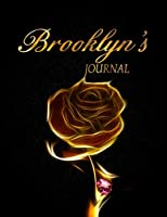 Brooklyn 's Journal: 8.5x11 Journal, Notebook, Diary Keepsake for Women & Girls has 120 pages and 58 Inspiring Quotes from Famous Women and Leaders. (PersonalizeMe™ NameSake journals)