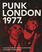 Punk London, 1977 (Carpet Bombing Culture)