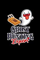 Ghost Hunting Expert: Blank Lined Journal